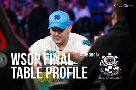 WSOP Main Event Final Table Profile: Nicolas Manion