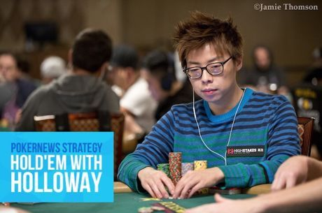 Hold'em with Holloway, Vol. 77: Joseph Cheong Gets Crazy with a Pair of Ladies
