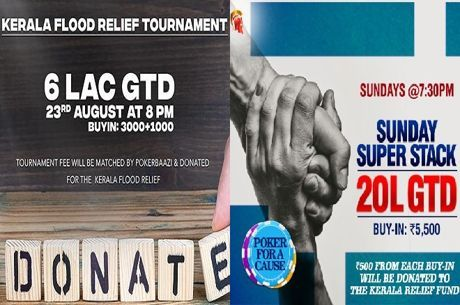 PokerBaazi And SpartanPoker Tournaments To Aid Kerala Flood Victims