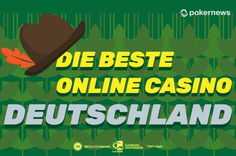 Die beste Online Casino Deutschland Erfahrung mit PokerNews