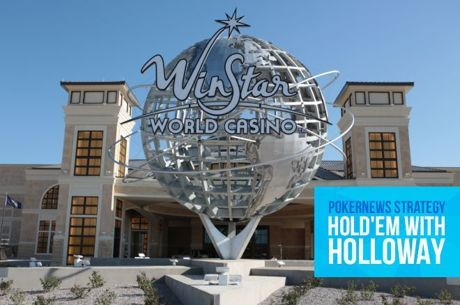 Hold'em with Holloway, Vol. 79: Calling Controversy at WinStar