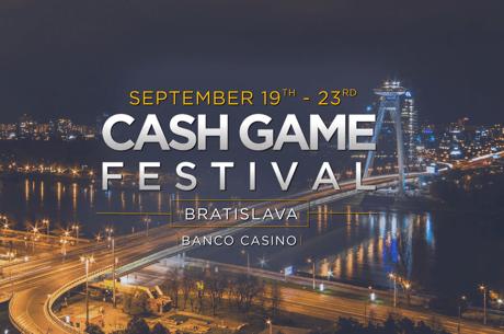 Cash Game Festival va fi la Bratislava intre 19-23 septembrie, cu mese televizate si un cash race