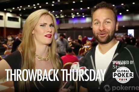 Throwback Thursday: Who Did Daniel Negreanu Drunk Dial?