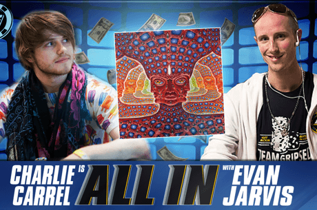 ALL IN with Evan Jarvis: Charlie Carrel