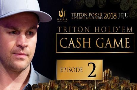 Triton Short Deck Cash Game 2018 - Episódio 2