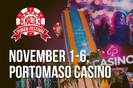 New Name, Same Vibe: Experience the Malta Poker Festival Nov. 1 - 6