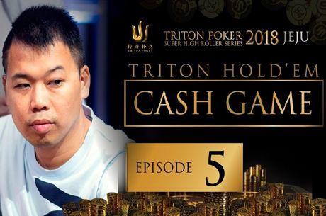Triton Short Deck Cash Game 2018 - Episódio 5