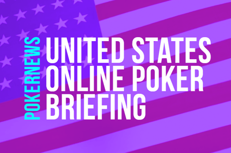 In the U.S. online poker briefing, PokerNews runs down the results on U.S.-facing regulated sites over the weekend.
