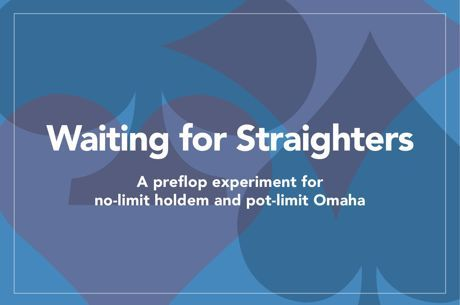 Tommy Angelo Presents: Waiting for Straighters, Part II - Pot-Limit Omaha
