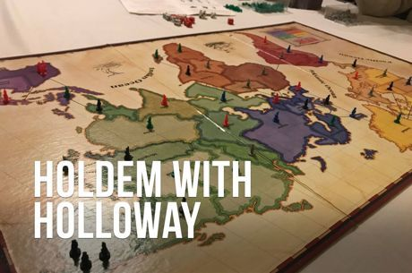 Hold'em with Holloway, Vol. 91: Poker Lessons from a Game of Risk