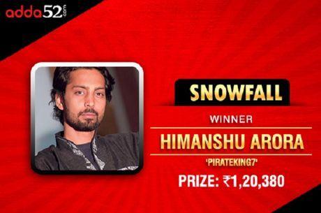 Himanshu Arora Wins Adda52's New 'Snowfall' Tournament For INR 120,380