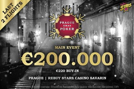 Don't Miss Final Two Flights of €200K Prague Xmas Poker Main Event at Rebuy Stars Casino Savarin