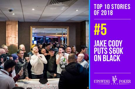 Top 10 Stories of 2018, #5: Jake Cody Puts it All on Black, Goes Viral