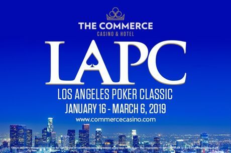 Commerce Casino's LAPC 2019 Schedule Released, Includes $1,000,000 Satellite Day