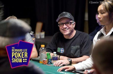 The Bernard Lee Poker Show 11-23: Eli Elezra & Robbie Strazynski