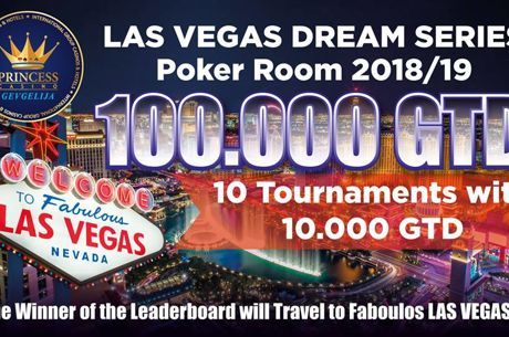 Princess: Προκριματικό με €10 για το Las Vegas Dream Series #5 στις 19:00