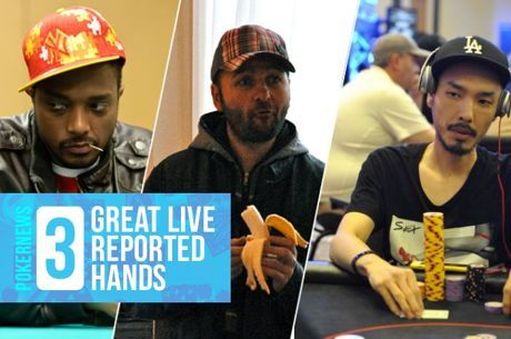 Three Great Live Reported Hands: Negreanu's Near Miss and a Chino Moment