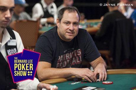 The Bernard Lee Poker Show 11-28: 2019 WPT LAPC Champion, David Baker