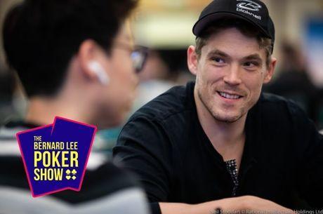 Alex Foxen joins the Bernard Lee Poker Show.