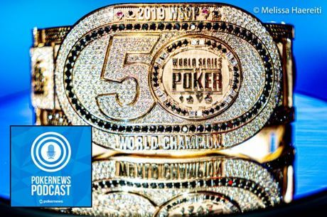 PokerNews Podcast: The Main Event is Down to Five!