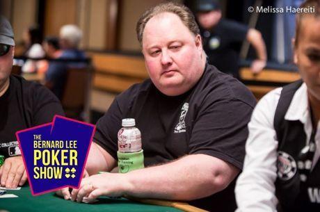 The Bernard Lee Poker Show 12-12: 2004 WSOP Main Event champ, Greg Raymer – Part 1
