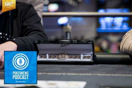 PokerNews Podcast: WSOP Europe is Underway