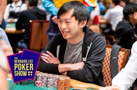 Timothy Su joins the Bernard Lee Poker Show.