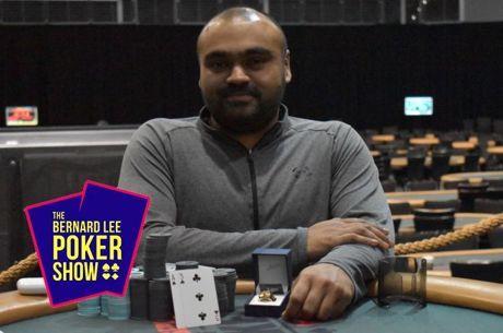 The Bernard Lee Poker Show 12-26: Ravi Raghavan, 2019 WSOP Cir Hammond Champ