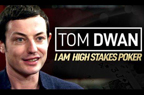 I Am High Stakes Poker: Entrevista com Tom Dwan