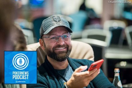 PokerNews Podcast: Daniel Negreanu on Deeb, Polk & POY Error