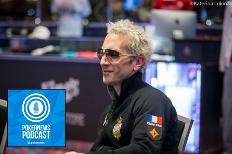 "PokerNews Podcast: Mike Postle Update & Guest Bertrand ""ElkY"" Grospellier"