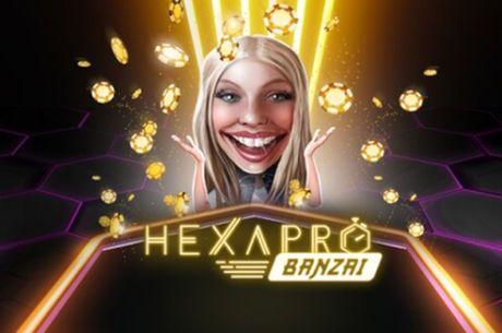 Unibet Poker HexaPro Banzai