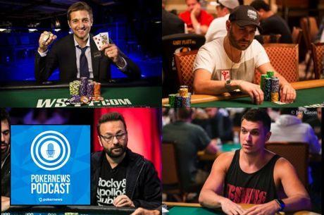 PokerNews Podcast: Tony Dunst & Roberto Romanello Discuss Bracelet Wins; Negreanu vs. Polk
