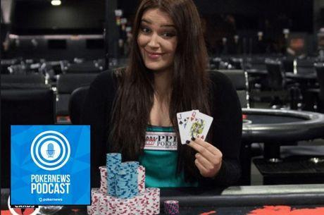 PokerNews Podcast: Alyssa MacDonald Discusses Deep WSOP Run