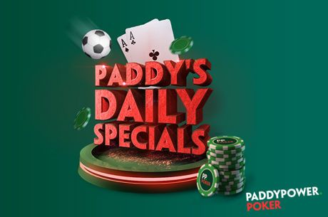 Paddy Power Poker Daily Specials
