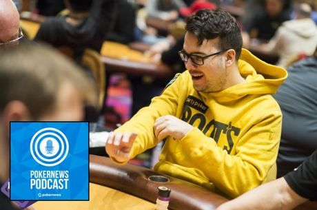 """PokerNews Podcast: High Stakes Poker w/ Dwan & Ivey; Guest Patrick """"Egption"""" Tardif"""