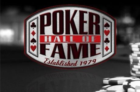 The Poker Hall of Fame will induct a new member.