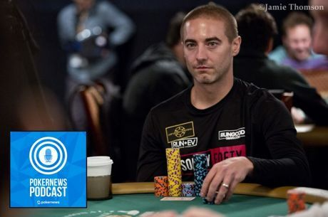 PokerNews Podcast: Chance Kornuth Talks Galfond Challenge Loss, WPT Final Table