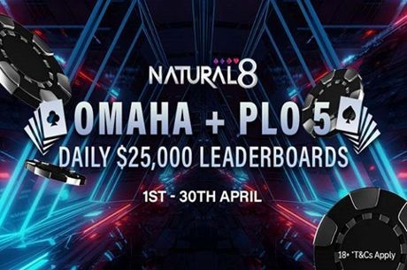 Natural8 PLO-5 and N-Stack Tournaments