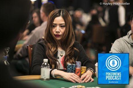 "PokerNews Podcast: Getting Candid w/ ""Poker Sasha"" Liu"