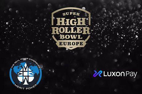 Super High Roller Bowl Europe