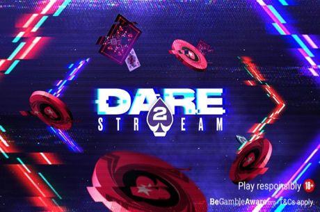 PokerStars Dare 2 Stream