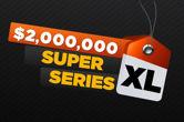 888 Super XL Series с $2 милиона гарантирани от 24 до 31 януари