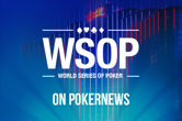 "WSOP Announces ""Enhancements"" for 2016 Including eQueue Payouts"