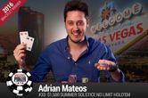 Adrian Mateoz Diaz au zénith sur le Summer Solstice WSOP #33, demi-finale pour Moorman et Liebert
