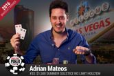 2016 WSOP Day 24: Adrian Mateos Wins Summer Solstice, and Lebron Wins Six-Max Limit