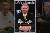 PokerNews Book Review: 'Life's a Gamble' by Mike Sexton