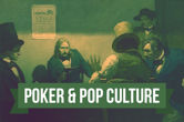 Poker & Pop Culture: The Long, Strange Life of the Dead Man's Hand