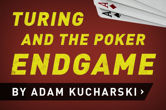 Turing and the Poker Endgame
