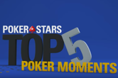 WATCH: Top Five Moments at PokerStars Events